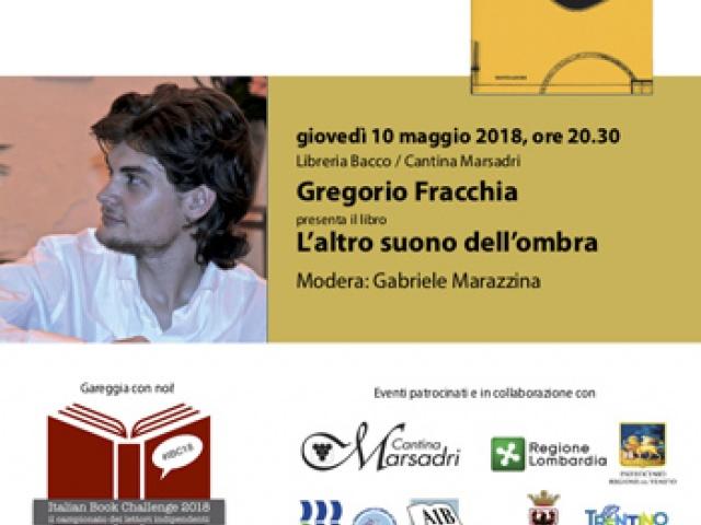 Gregorio Fracchia presenta L'altro suono dell'ombra